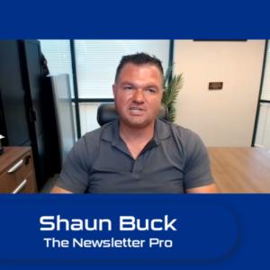 Shaun Buck, The Newsletter Pro!